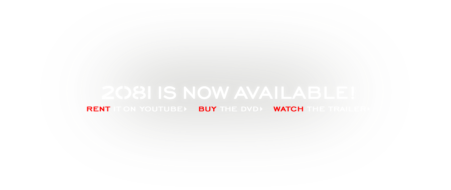 2081 is now available for online rental and DVD.